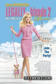 Užsispyrusi blondinė 2 / Legally Blonde 2: Red, White & Blonde (2003)