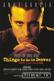 Ką numirėliui veikti Denveryje? / Things to Do in Denver When Youre Dead (1995)