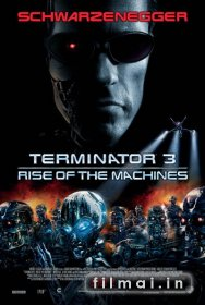 Terminatorius 3: Mašinų prisikėlimas / Terminator 3: Rise of the Machines (2003)