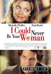 I Could Never Be Your Woman poster
