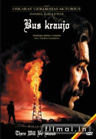 Bus kraujo / There Will Be Blood (2007)