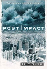 Po apokalipsės / Post Impact (2004)