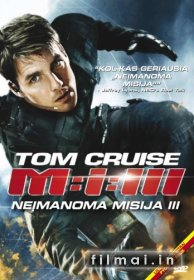Neįmanoma misija 3 / Mission: Impossible III (2006)