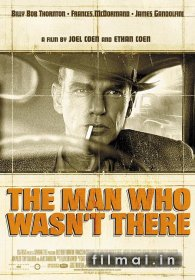 Žmogus, kurio nebuvo / The Man Who Wasn't There (2001)