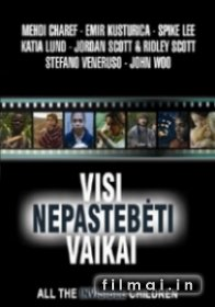 Visi nepastebėti vaikai / All the Invisible Children (2005)