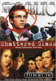 Glaso saulėlydis / Shattered Glass (2003)