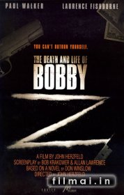 Bobio Zy mirtis ir gyvenimas / The Death and Life of Bobby Z (2007)