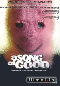 A Song Of Good (2008)