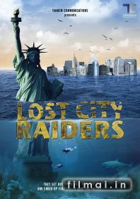 Lobi mediotojai / Lost City Raiders (2008)