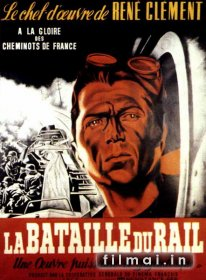 Bėgių karas / The Battle of the Rails (1946)