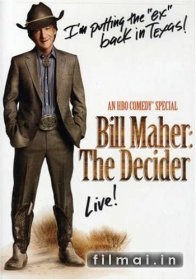 Bill Maher: The Decider (2007)