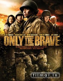 Only the Brave (2006)