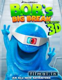 B.O.B.'s Big Break 3D poster