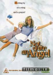 Visai ne angelas / Not Quite An Angel (1997)