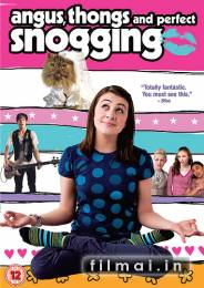 Meilutis, stringai ir laižiakas / Angus, Thongs and Perfect Snogging (2008)