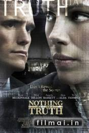 Nieko, iskyrus ties / Nothing But the Truth (2008)