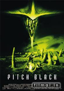 Visiška tamsa / Pitch Black (2000)