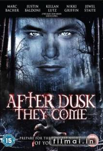 After Dusk They Come (2009)