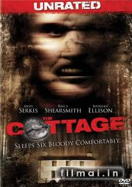 Kotedžas / The Cottage (2008)