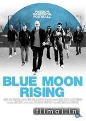 Blue Moon Rising (2010)
