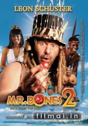 Mr Bones 2: Back from the Past (2008)