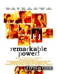 Remarkable Power (2008)