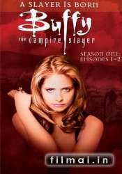 Vampyrų žudikė / Buffy The Vampire Slayer (Season 01)