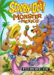 Skūbis Dū ir Meksikos monstras / Scooby-Doo and the Monster of Mexico (2003)