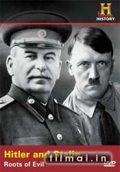 History Channel: Hitler Stalin Roots Of Evil (2003)