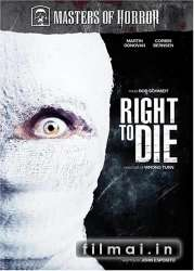 Right to Die (2005)