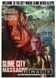 Slime City Massacre (2010)