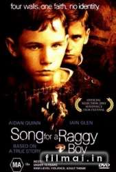 Mažojo skarmaliaus daina / Song for a Raggy Boy (2003)