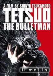 Tetsuo 3 The Bullet Man (2009)