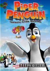 Piper Penguin and His Fantastic Flying Machines (2008)