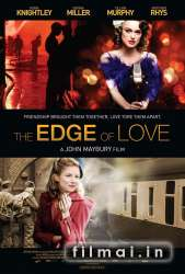 Meilės riba / The Edge of Love (2008)