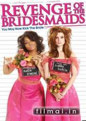 Pamergių Kerštas / Revenge Of The Bridesmaids (2010)