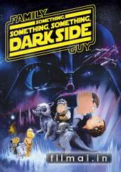 Šeimos Bičas: kažkas kažkas kažkas tamsaus / Family Guy: Something Something Something Dark Side (2009)