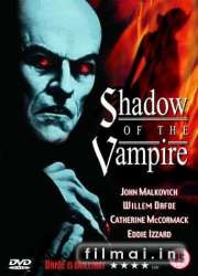 Vampyro šešėlis / Shadow of the Vampire (2000)