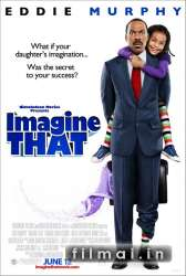 Įsivaizduok tai / Imagine That (2009)