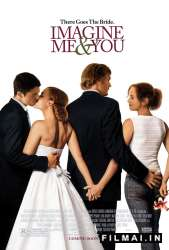 Įsivaizduok mus kartu / Imagine me and you (2005)