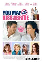 Nedrįsk bučiuoti nuotakos! / You May Not Kiss the Bride (2011)