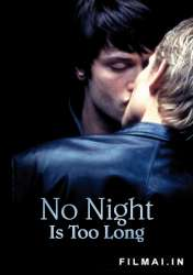 No Night Is Too Long (2006)