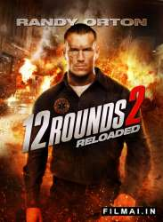 12 Rounds: Reloaded poster