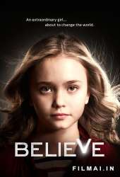 Tikėk / Believe (Season 1)