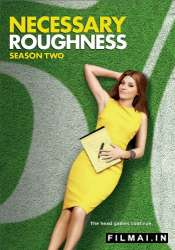 Grubus žaidimas / Necessary Roughness (Season 2)