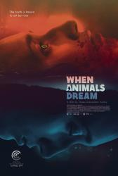 Kai žverys sapnuoja / When Animals Dream (2014)