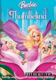 Barbė Thumbelina / Barbie Presents: Thumbelina (2009)