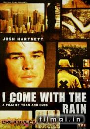 I Come with the Rain (2008)