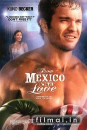 From Mexico with Love (2009)