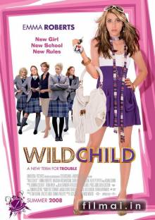 Pasiutusi mergiotė / Wild Child (2008)